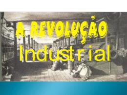 REVOLUÇÃO INDUSTRIAL OK