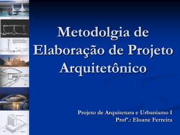 Projeto de Arquitetura e Urbanismo I Estudo Preliminar