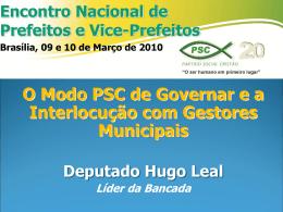 O Modo PSC de Governar e a Interlocução com Gestores Municipais