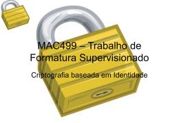 MAC499 – Trabalho de Formatura Supervisionado