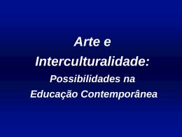 interculturalidade e estética do cotidiano no ensino das artes visuais