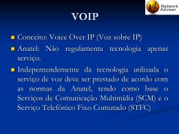 Regulação em VOIP, novidades de mercado pelo ponto de vista
