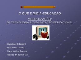 Mediatização: da tecnologia à comunicação