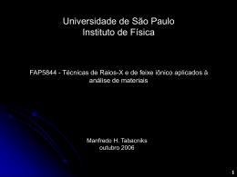 Universidade de São Paulo Instituto de Física