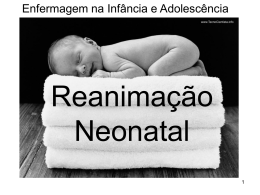 Reanimação Neonatal - Universidade Castelo Branco