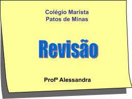 Colégio Marista Patos de Minas Profª Alessandra