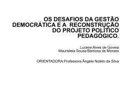 Os Desafios da Gestão Democratica e a Reconstrução do Projeto