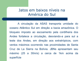 Unidade 6 - Jatos de Baixos Níveis na América do Sul