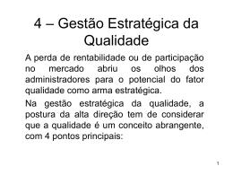 4 – Gestão Estratégica da Qualidade
