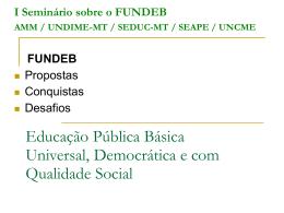 Educação Pública Básica Universal, Democrática e com Qualidade
