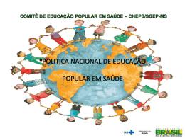 """""""Construindo a Política de Educação Popular em Saúde e os"""