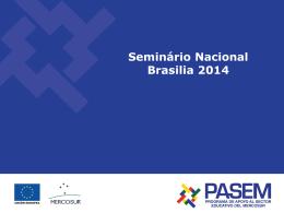 O Programa de Apoio ao Setor Educacional do MERCOSUL (PASEM)