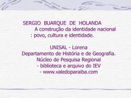 SERGIO BUARQUE DE HOLANDA A construção da identidade
