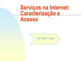 Serviços na Internet: Caracterização e Acesso