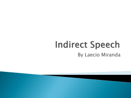 discurso indireto (indirect speech)