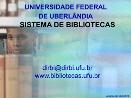 CAMPUS SANTA MÔNICA - Sistema de Bibliotecas da UFU