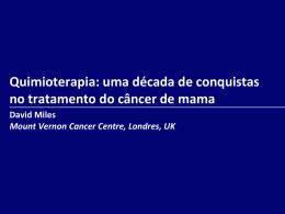 quimioterapia uma decada de conquistas
