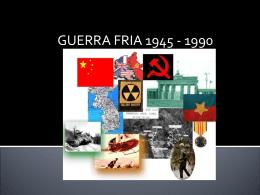 Apresentação sobre a guerra fria!!!!.