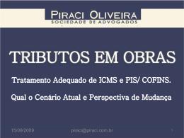 ICMS – PIS/Cofins – Cenário Atual e Perspectivas de Mudanças