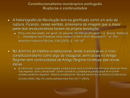 Constitucionalismo monárquico português Rupturas e continuidades