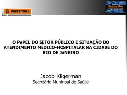 Apresentação Dr. Jacob Kligerman