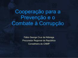 Cooperação para prevenção e o combate à