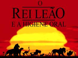 O Rei Leão e a Higiene Oral