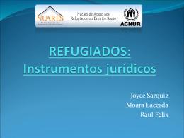 REFUGIADOS: Instrumentos jurídicos