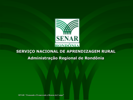 Aroldo - Senar-RO - Serviço Nacional de Aprendizagem Rural