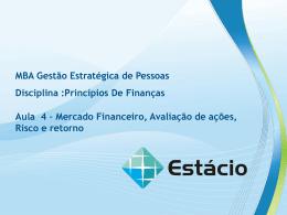 Aula 4 – Mercado Financeiro, Avaliação de ações, Risco e retorno