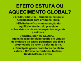 EFEITO ESTUFA OU AQUECIMENTO GLOBAL?