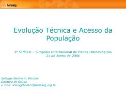 Mercado de Seguros Saúde Principais Dimensões Fev 2005