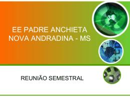 EE PADRE ANCHIETA NOVA ANDRADINA - MS