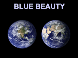 Blue Beauty: The Earth from Space