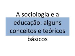 A sociologia e a educação - Universidade Castelo Branco