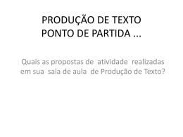 produção de texto: ponto de partida e ponto de chegada