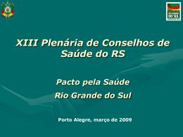 Pacto pela Saúde 2006 - Secretaria da Saúde