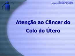 Atenção ao Câncer do Colo do Útero