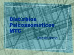 Distúrbios Psicossómáticos MTC