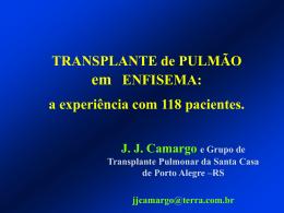 TRANSPLANTE de PULMÃO EM ENFISEMA