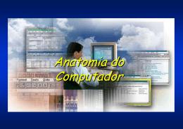 Anatomia do Computador