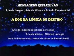 A Dor na Lógica do Destino