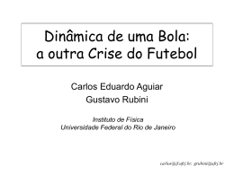 A Crise do Arrasto - Instituto de Física / UFRJ