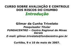 Primeiro Trivelato 2007 - Curso MPT Chumbo