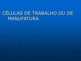 Células De Manufatura: