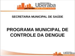 Apresentação Lira 2011 - Prefeitura Municipal de Uberaba