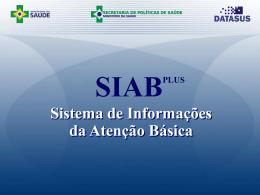Apresentação do Sistema de Informações da Atenção