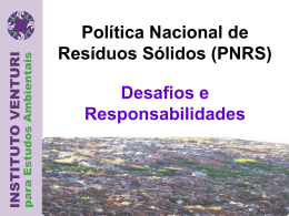 PNRS-DESAFIOS E RESPONSABILIDADESDra. Arlinda