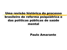 Políticas de Saúde Mental no Brasil