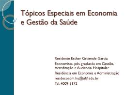 Cenário da Saúde no Brasil por Esther Grizendi